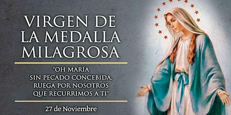 Virgen de la Medalla Milagrosa tickets