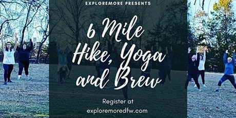 6 Mile Hike, Yoga and Brew tickets
