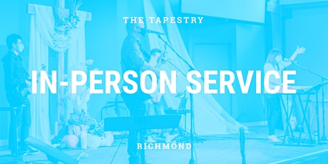 Tap Richmond In-Person Worship Service tickets