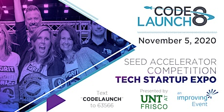 CodeLaunch 8 Startup Expo and Seed Accelerator in Dallas (Frisco), TX tickets