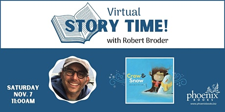Virtual Story Time: Crow & Snow with author Robert Broder tickets
