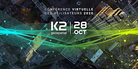 9e édition - Conférence virtuelle des utilisateurs 2020 tickets