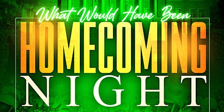 What Would Have Been Homecoming Night - the After Party tickets