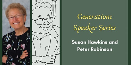 Generations Speaker Series: Susan Hawkins and Peter Robinson (Part 1) tickets