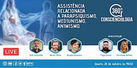 360° Conscienciologia Assistência relacionada parapsiquismo e mediunismo. ingressos