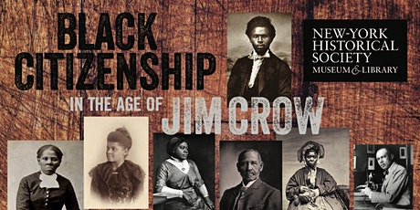 UTDallas & NYHS: Virtual Tour of Black Citizenship in the Age of Jim Crow tickets