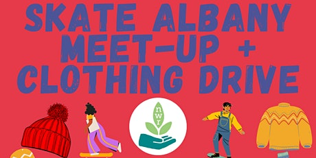 Skate Albany Meet-up + Clothing Drive tickets