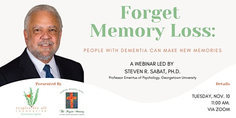 Forget Memory Loss: People with Dementia Can Make New Memories tickets