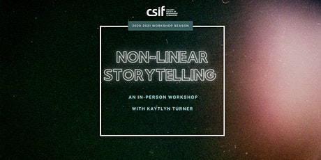 Non-Linear Storytelling Workshop tickets
