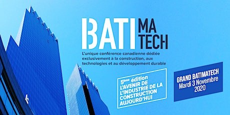 Grand Batimatech 2020  - L'avenir de la construction aujourd'hui! tickets