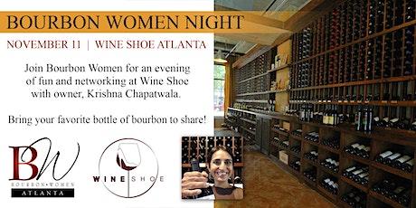 Bourbon Women Atlanta Night at Wine Shoe tickets
