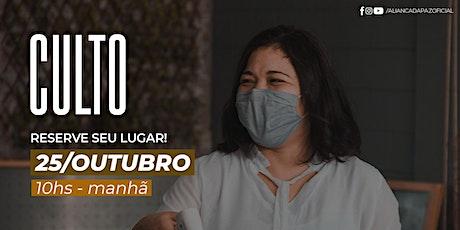 CULTO MANHÃ | Domingo 25/Outubro ingressos