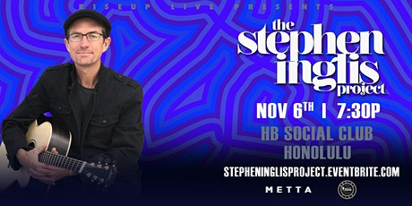 The Stephen Inglis Project live at HB Social Club tickets