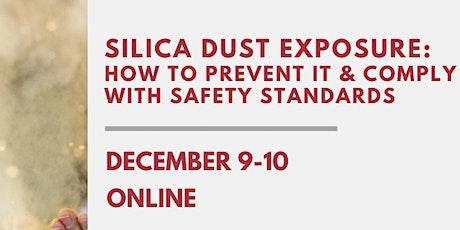 Silica Dust Exposure Webinar tickets