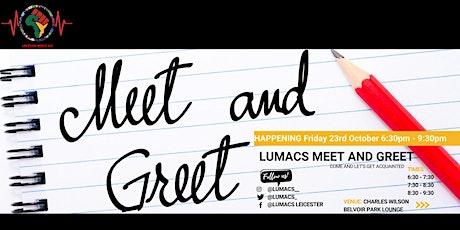 LUMACS Meet and Greet tickets