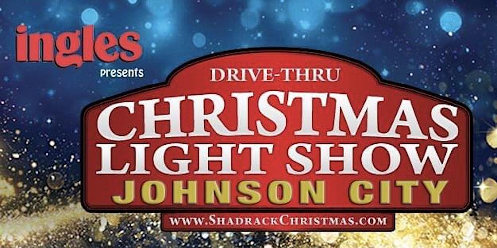Johnson City Christmas Lights 2020 Shadrack's Christmas Wonderland 2020   Johnson City Tickets, Wed