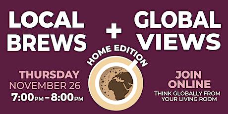 Local Brews + Global Views ft. HOPE International Development Agency tickets