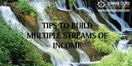 Tips  to build multiple Streams of Income tickets