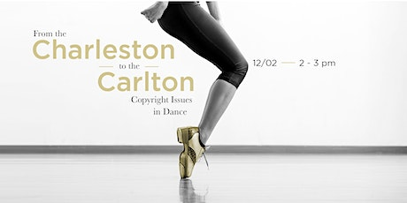 From the Charleston to the Carlton: Copyright Issues in Dance tickets