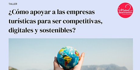 ¿Cómo apoyar a las empresas para ser competitivas, digitales y sostenibles? entradas