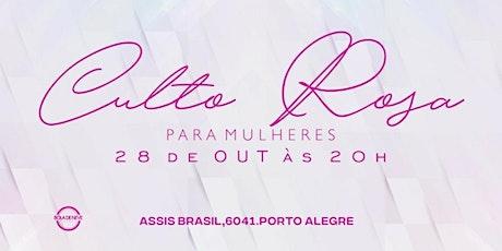 CULTO DE MULHERES  28/10 - QUARTA 20H