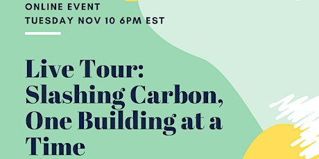 Live Tour: Slashing Carbon, One Building at a Time tickets