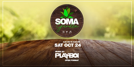 SOMA Garden feat. Playboi - Food, Drinks and Music tickets