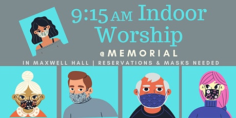 Worship in Maxwell Hall at 9:15AM tickets