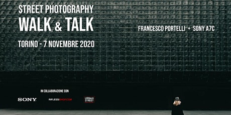 Walk&Talk con Francesco Portelli e la nuova Sony A7C tickets