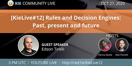 [KieLive#12] Business Rules and Decisions: Past, Present and Future tickets