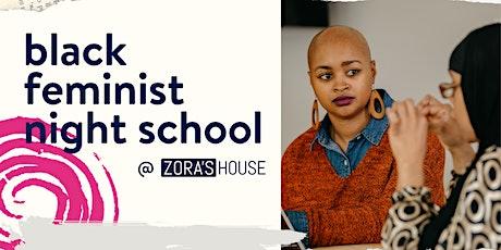 Black Feminist Night School tickets