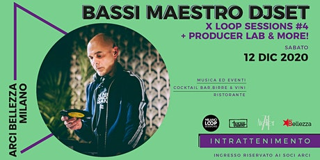 Bassi Maestro x Loop Sessions #4 tickets