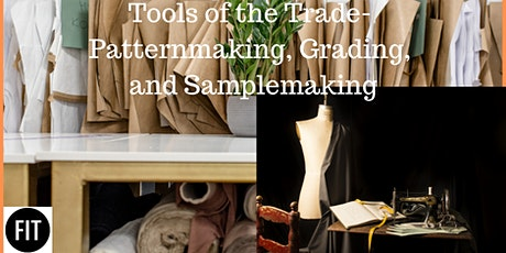 Tools of the Trade 109-- Patternmaking, Grading, and Samplemaking tickets