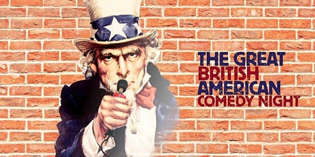 The Great British American Comedy Night tickets