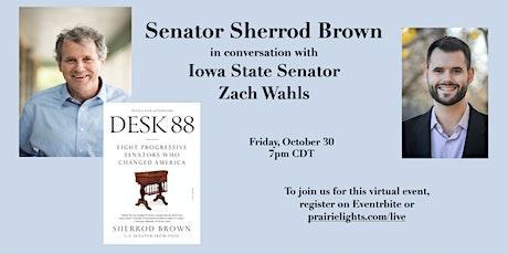 Senator Sherrod Brown in conversation with Iowa State Senator Zach Wahls tickets