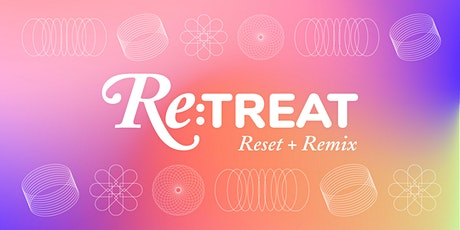Re:treat — Reset + Remix tickets