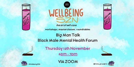 Big Man Talk - Black Male Mental Health Forum tickets