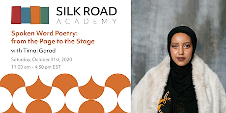 Silk Road Academy: Spoken Word Poetry - from the Page to the Stage tickets