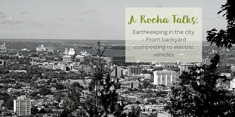 A Rocha Talks: Earthkeeping in the City tickets
