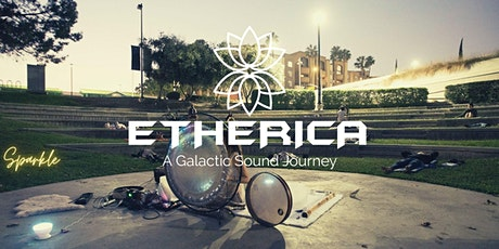 ETHERICA- Full Moon Outdoor Sound Healing- Let go and Heal tickets