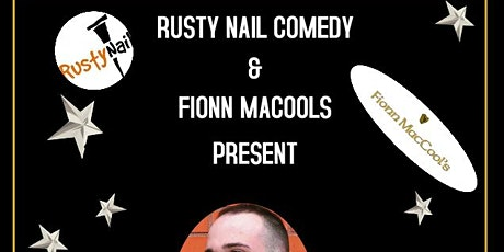 Rusty Nail Comedy at Fionn MacCool's tickets