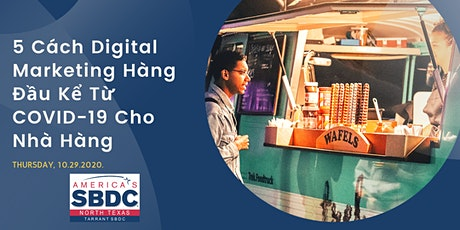 5 Cách Digital Marketing Hàng Đầu Kể Từ COVID-19 Cho Nhà Hàng tickets
