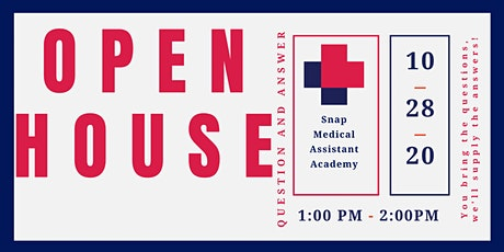 Snap Medical Assistant Academy | Virtual Open House Q and A | 10/28/2020 tickets