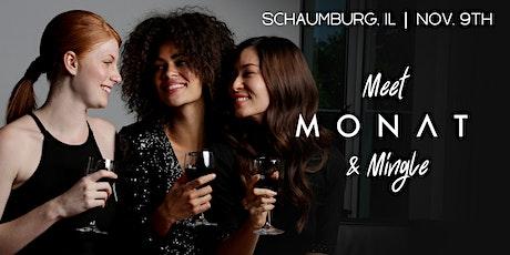 Meet MONAT & Mingle | Schaumburg, IL tickets