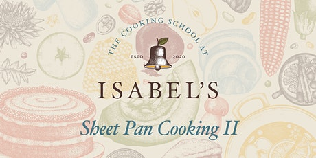 Cooking Classes ​with Sue Chef: Sheet Pan Cooking II tickets