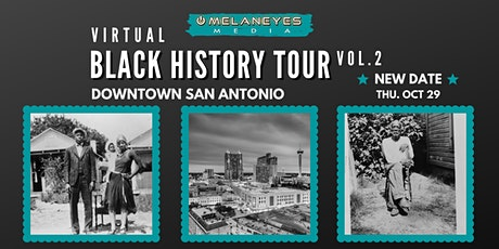 Black History Of Downtown San Antonio: Virtual Tour Vol.2 tickets