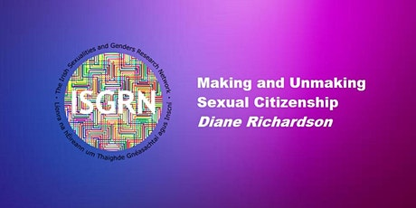 'Making and Unmaking Sexual Citizenship' with Diane Richardson tickets