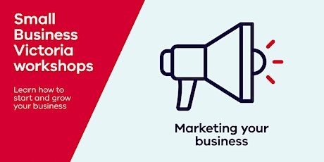 Marketing your Business: How to get it right - first time tickets