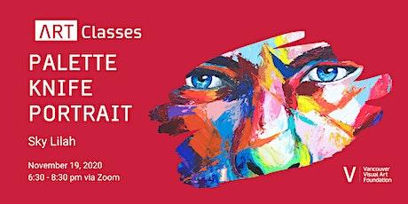 Palette Knife Portrait  Art Class tickets