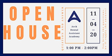 Arch Dental Assistant Academy | Virtual Open House Q & A | 11/04/2020 tickets